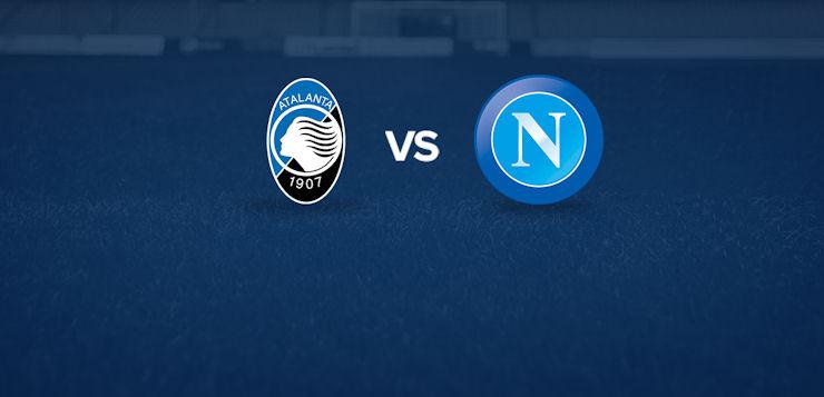 Atalanta-Napoli: dove vedere la partita in tv e diretta streaming