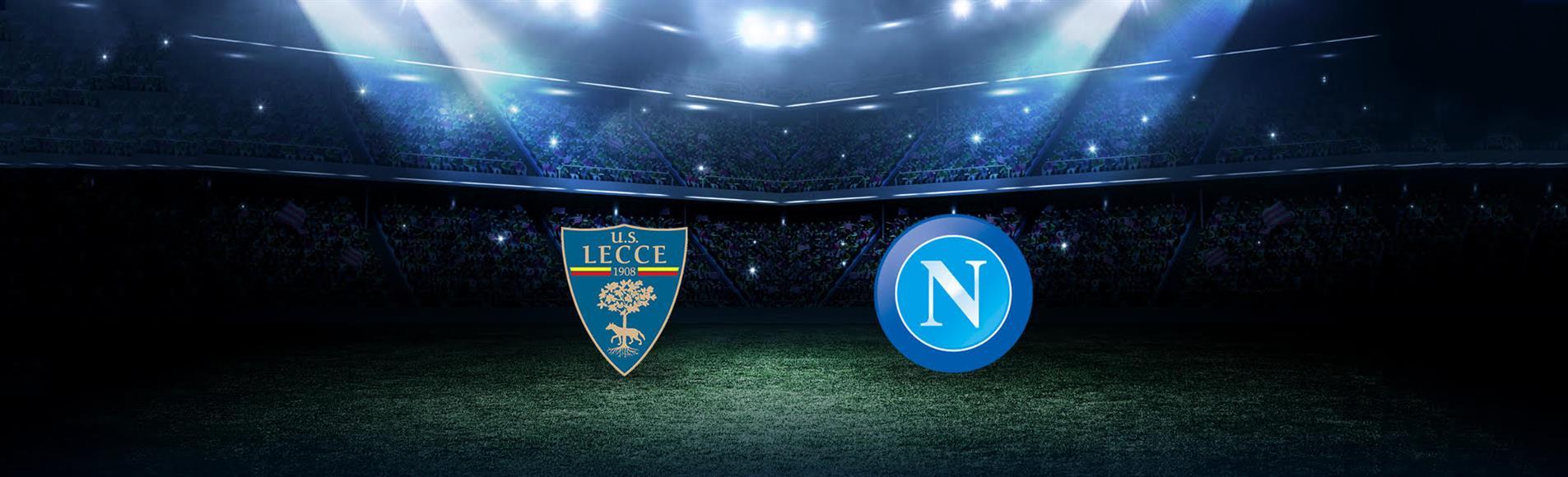 Lecce-Napoli: dove vedere la partita in tv e diretta streaming - NAPOLI CALCIO