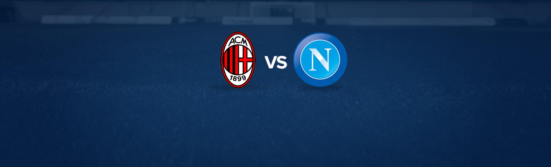 Milan-Napoli: dove vedere la partita in tv e diretta streaming - NAPOLI CALCIO