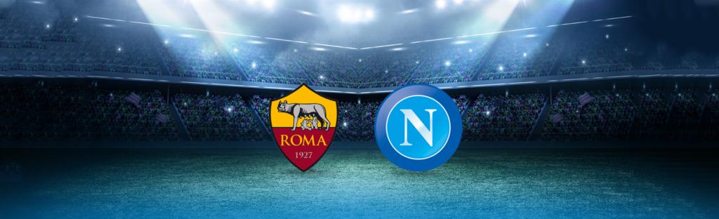 Roma-Napoli: dove vedere la partita in tv e diretta streaming - NAPOLI CALCIO