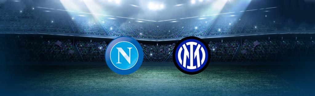 Napoli-Inter: dove vedere la partita in tv e diretta streaming - NAPOLI CALCIO
